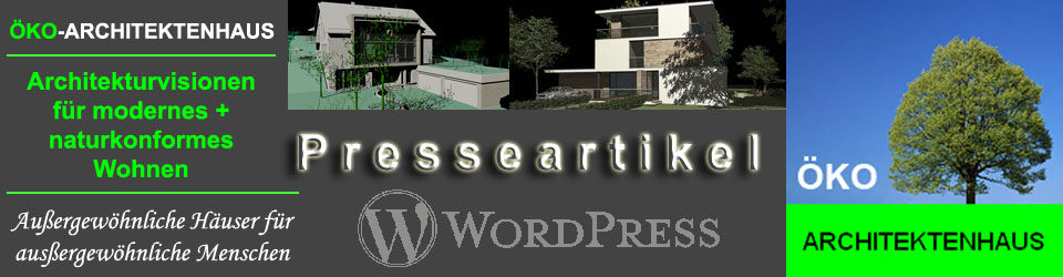 WordPress Presseartikel ÖKO-ARCHITEKTENHAUS